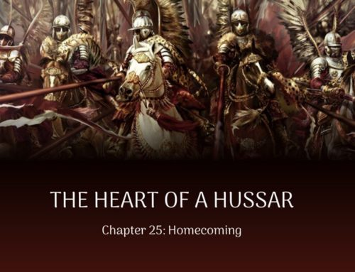 The Heart of a Hussar, Chapter 25: Homecoming (Excerpt)